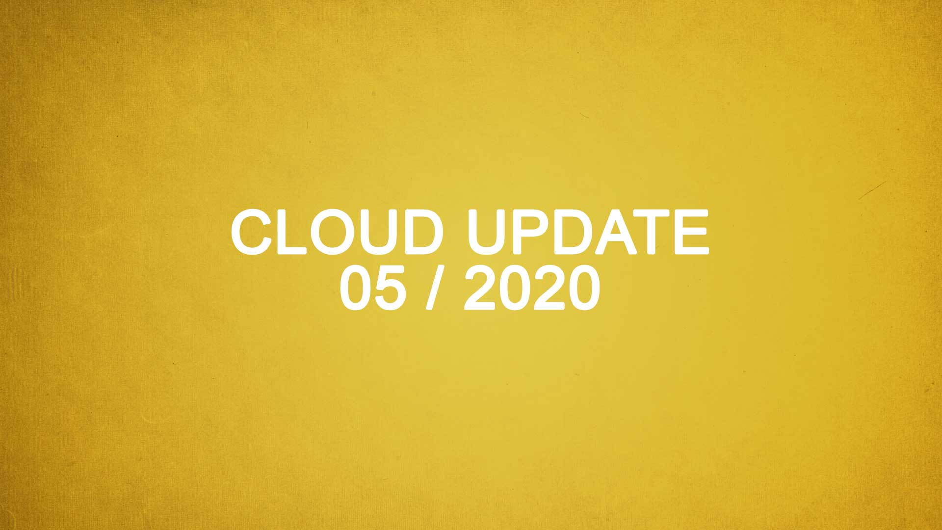 Titelbild Cloud Update 05 / 2020